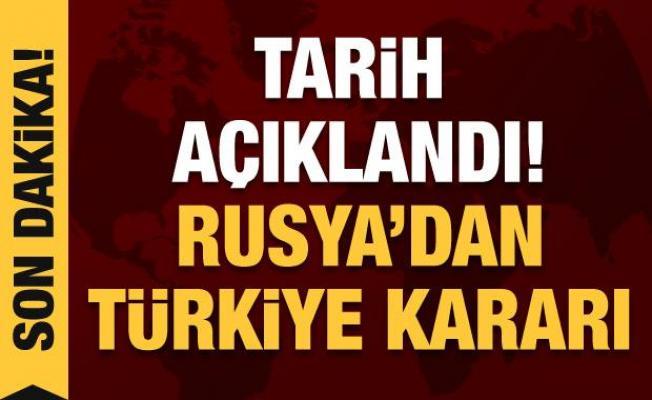 Rusya'dan son dakika Türkiye kararı!