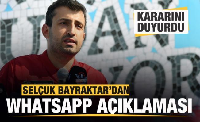 Selçuk Bayraktar'dan Whatsapp kararı