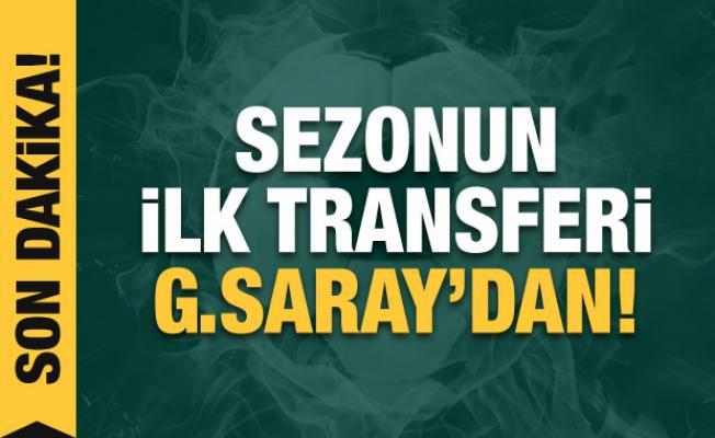 Sezonun ilk transferi Galatasaray'dan!