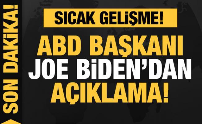 Son dakika: ABD Başkanı Joe Biden'dan açıklama!