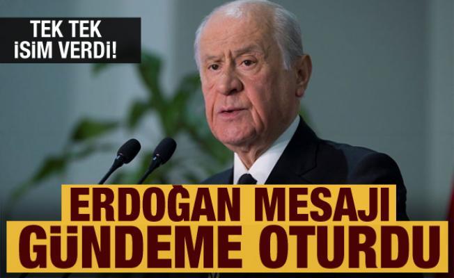 Son dakika: Bahçeli tek tek isim vererek konuştu! Erdoğan mesajı gündeme oturdu