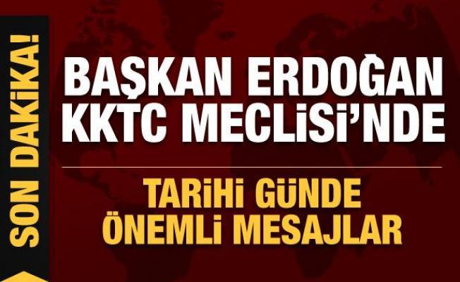 Son Dakika... Başkan Erdoğan KKTC'de: Tarihi günde önemli mesajlar