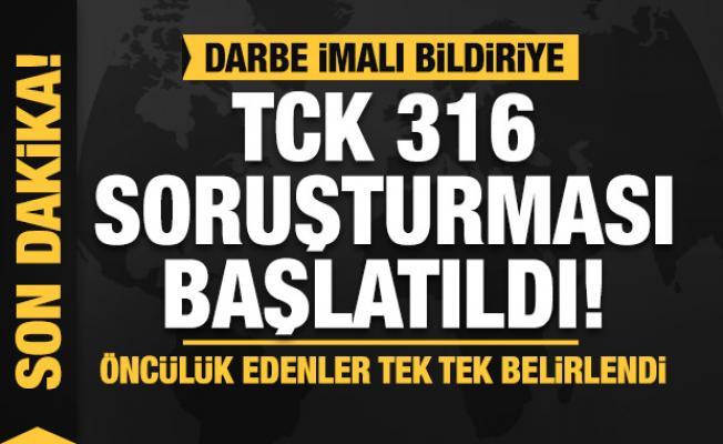 Son Dakika... Darbe imalı bildiriye TCK 316 soruşturması başlatıldı!