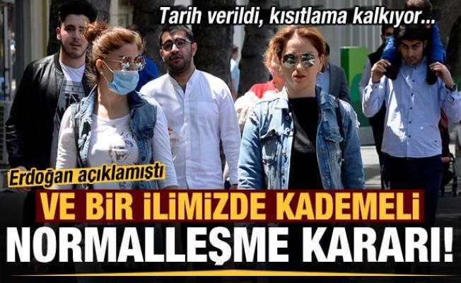 Son dakika: Erdoğan açıklamıştı! Ve bir ilimizden kademeli normalleşme kararı, tarih verildi...
