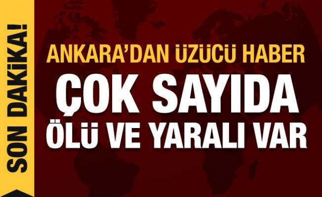 Son dakika haberi! Ankara'dan kahreden haber: Çok sayıda ölü ve yaralı var