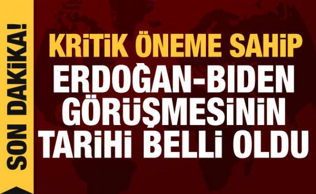Son dakika haberi: Erdoğan ile Biden'ın görüşeceği tarih belli oldu