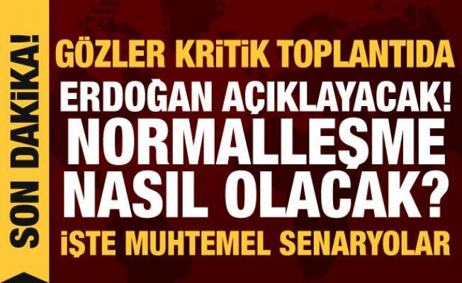 Son dakika haberi: Erdoğan yeni normalleşmenin detaylarını açıklayacak