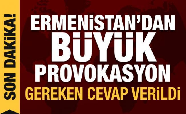 Son Dakika Haberi: Ermenistan'dan sınırda büyük provokasyon