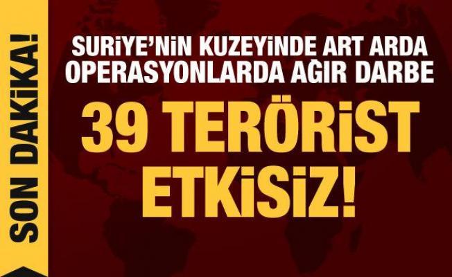 Son dakika haberi: Saldırı hazırlığındaki 39 terörist etkisiz hale getirildi