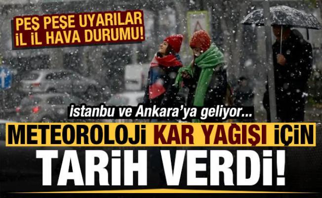 Son dakika: Meteoroloji peş peşe uyardı! İstanbul ve Ankara'ya kar geliyor...