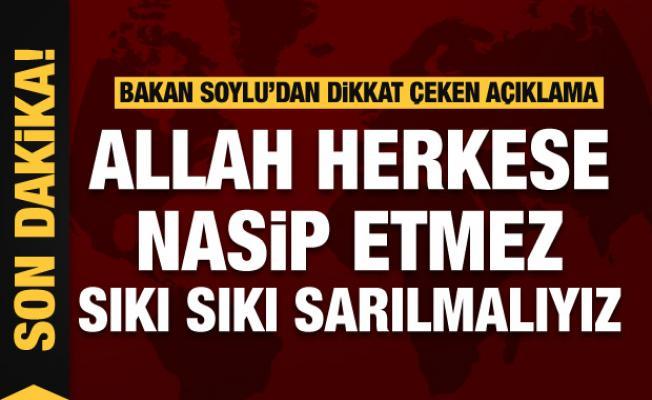 Süleyman Soylu'dan dikkat çeken açıklamalar
