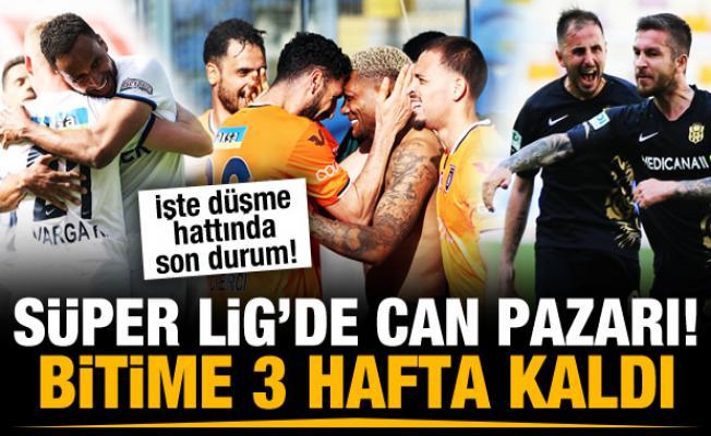 Süper Lig'de bitime 3 hafta kala can pazarı!