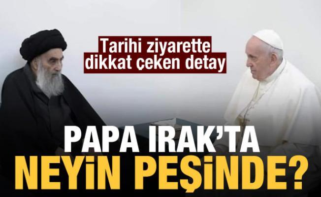 Taha Dağlı yazdı: Papa Irak'ta neyin peşinde?