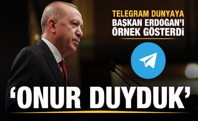 Telegram dünyaya Erdoğan'ı örnek verdi: Onur duyduk...