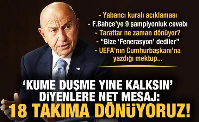 TFF Başkanı Özdemir açıkladı: 18 takımlı lige dönülecek!