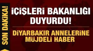 İçişleri Bakanlığı duyurdu! Diyarbakır annelerine müjdeli haber