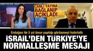 İsrail'den Türkiye'ye doğal gaz üzerinden normalleşme mesajı! Erdoğan ile görüşmeyi hatırlattı