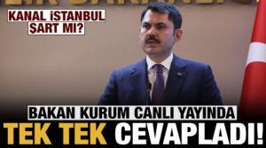 Kanal İstanbul şart mı? Bakan Kurum, merak edilenleri tek tek cevapladı!