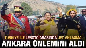 Son dakika haberi: Türkiye ile Lesoto arasında jet anlaşma