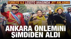 Son dakika haberi: Türkiye önlemini şimdiden aldı! Lesoto ile jet anlaşma