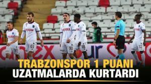 Trabzonspor 1 puanı uzatmalarda kurtardı.