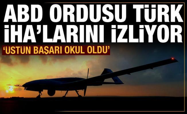 Türk İHA'larının başarısı ABD'nin gündeminde