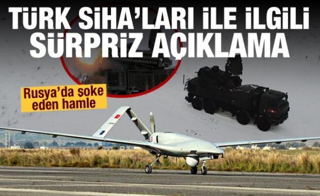 Türk SİHA'ları ile ilgili sürpriz açıklama! Rusya'dan şoke eden hamle