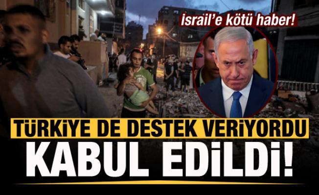 Türkiye de destek veriyordu! İsrail'e rağmen kabul edildi