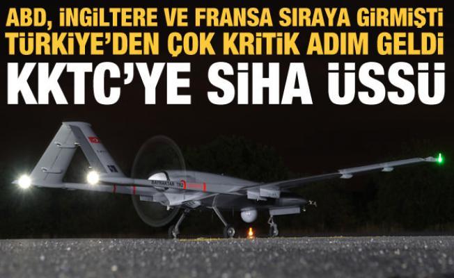 Türkiye, KKTC'ye SİHA üssü kuruyor