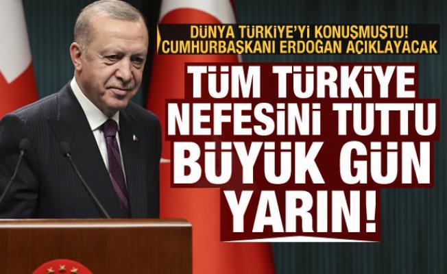 Türkiye nefesini tuttu, büyük gün yarın! Erdoğan açıklayacak