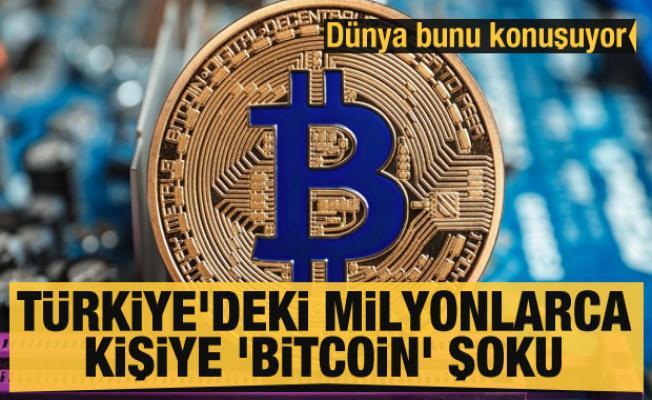 Türkiye'deki milyonlarca kişiye 'Bitcoin' şoku