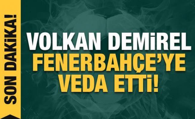 Volkan Demirel, Fenerbahçe'ye veda etti!