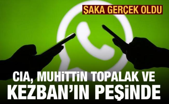 WhatsApp kararı! 'CIA, Muhittin Topalak ile Kezban'ın peşinde'