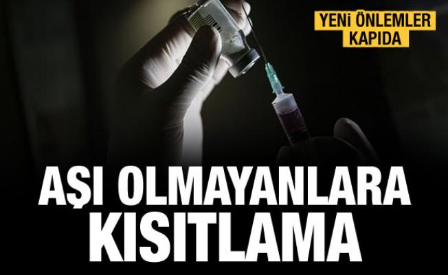 Yeni önlemler kapıda! Aşı olmayanlara kısıtlama gelebilir