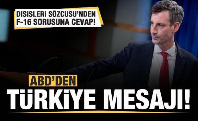 ABD'den son dakika Türkiye mesajı! F-16 sorusuna cevap