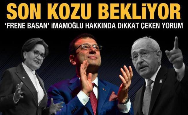 Akşener'in Fatih benzetmesinden sonra İmamoğlu neden frene bastı?