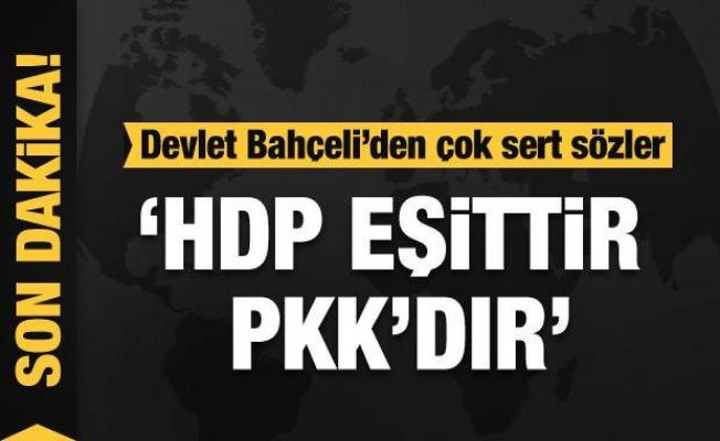 Bahçeli'den HDP'ye çok ağır sözler