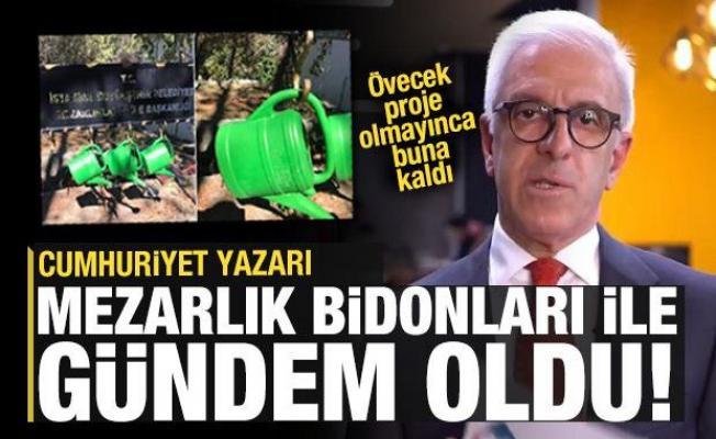Cumhuriyet Yazarı Zafer Arapkirli bu defa 'mezarlık bidonları' ile gündem oldu!