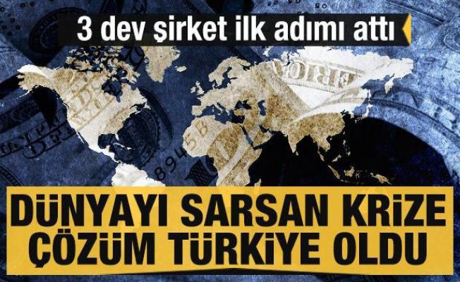 Dünyayı sarsan yeni krize çözüm Türkiye oldu! Üç dünya devi şirketten yatırım hamlesi