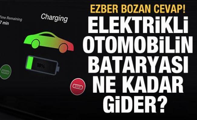 Elektrikli otomobilin bataryası ne kadar gider? Ezber bozan cevap