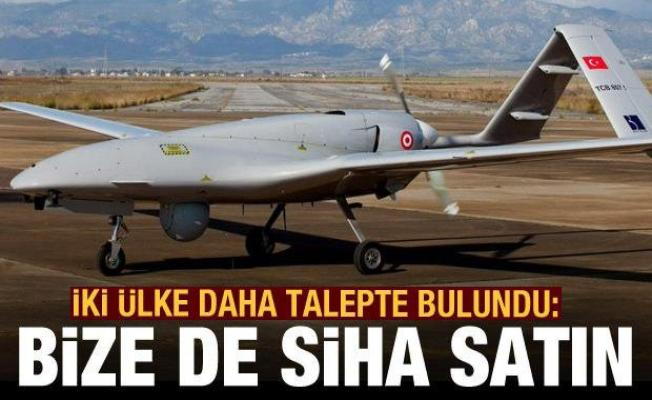 İki ülke daha Türkiye'den talepte bulundu: Bize de SİHA satın