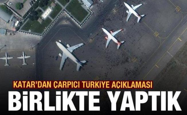 Katar'dan son dakika Türkiye ve Kabil Havalimanı açıklaması