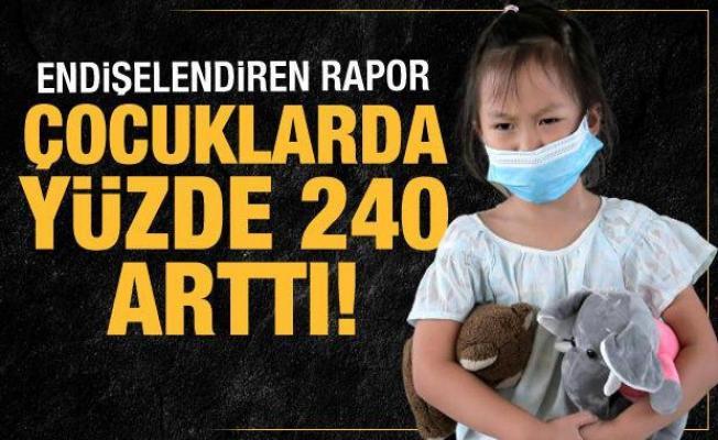 Koronavirüs çocuklarda yüzde 240 arttı