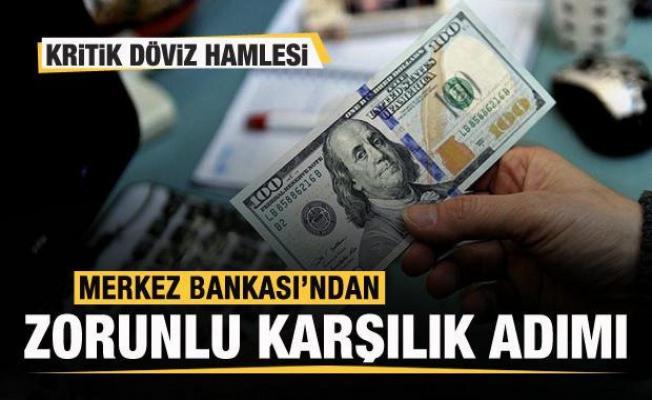 Merkez Bankası'ndan son dakika döviz kararı! Zorunlu karşılık adımı