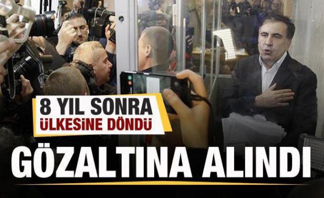Saakaşvili 8 yıl sonra ülkesine döndü! Gözaltına alındı
