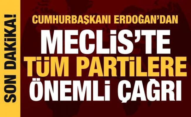 Son dakika haberi: Cumhurbaşkanı Erdoğan'dan tüm partilere yeni anayasa çağrısı