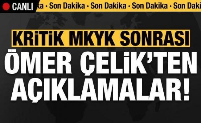 Son dakika: Kritik MKYK sonrası Ömer Çelik'ten açıklamalar!