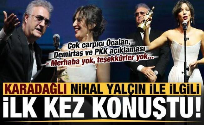 Son dakika: Tamer Karadağlı, Nihal Yalçın'la ilgili ilk kez konuştu! Çok çarpıcı sözler...
