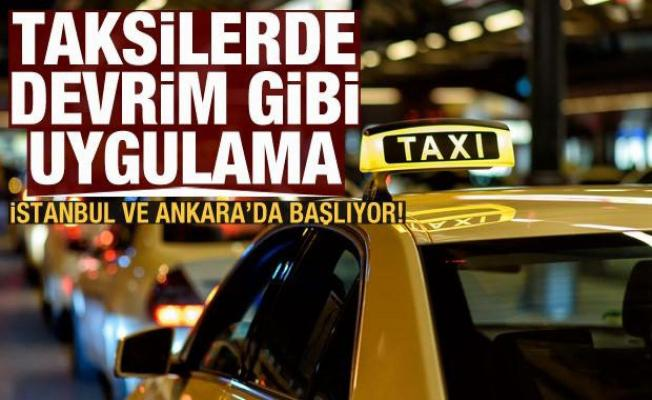 Taksilerde devrim! İstanbul ve Ankara'da başlıyor