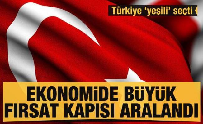Türkiye 'yeşili' seçti! Ekonomide büyük fırsat kapısı aralandı